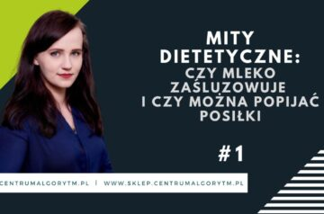 #1 Podcast: Mity dietetyczne, czyli początek nowej serii!
